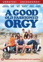 A Good Old Fashioned Orgy (dvd)